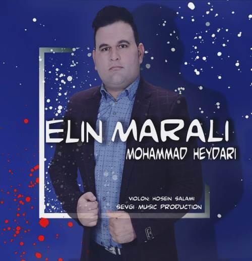 ترانه ائلین مارالی محمد حیدری